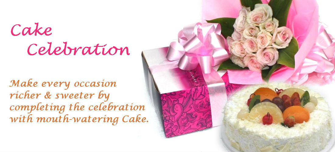 Make every occasion richer & sweeter by completing the celebration with mouth-watering Cake.